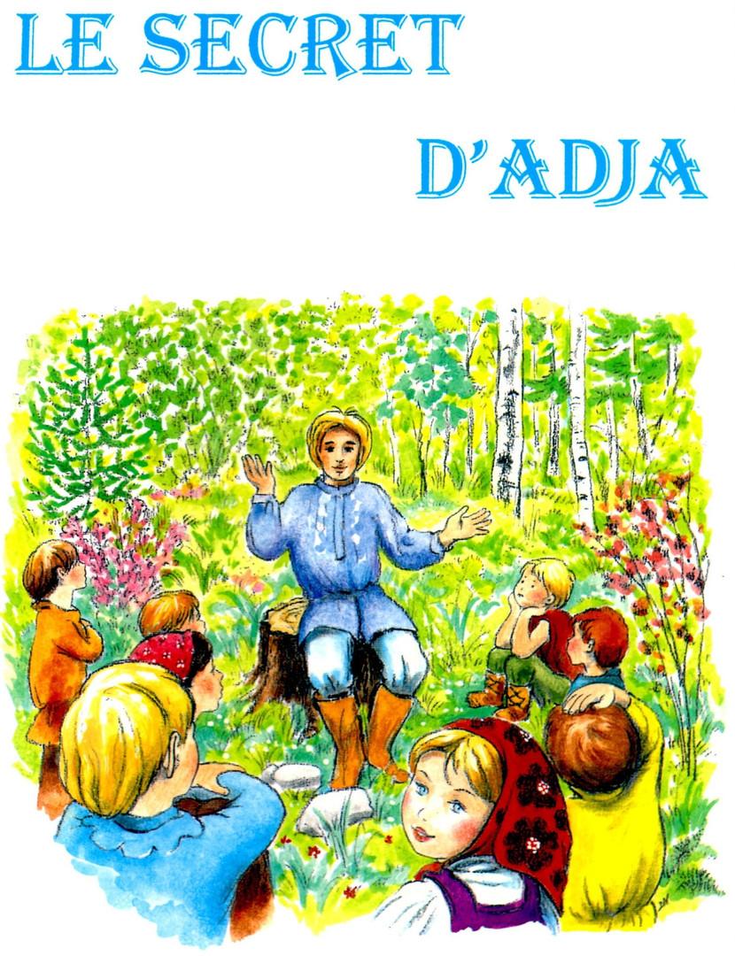 Le secret d'Adja (pour les 4 à 7 ans)