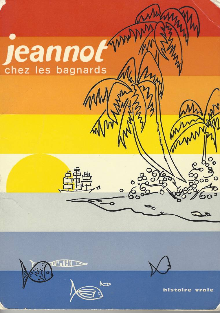 Jeannot chez les bagnards (pour les 4 à 7 ans)