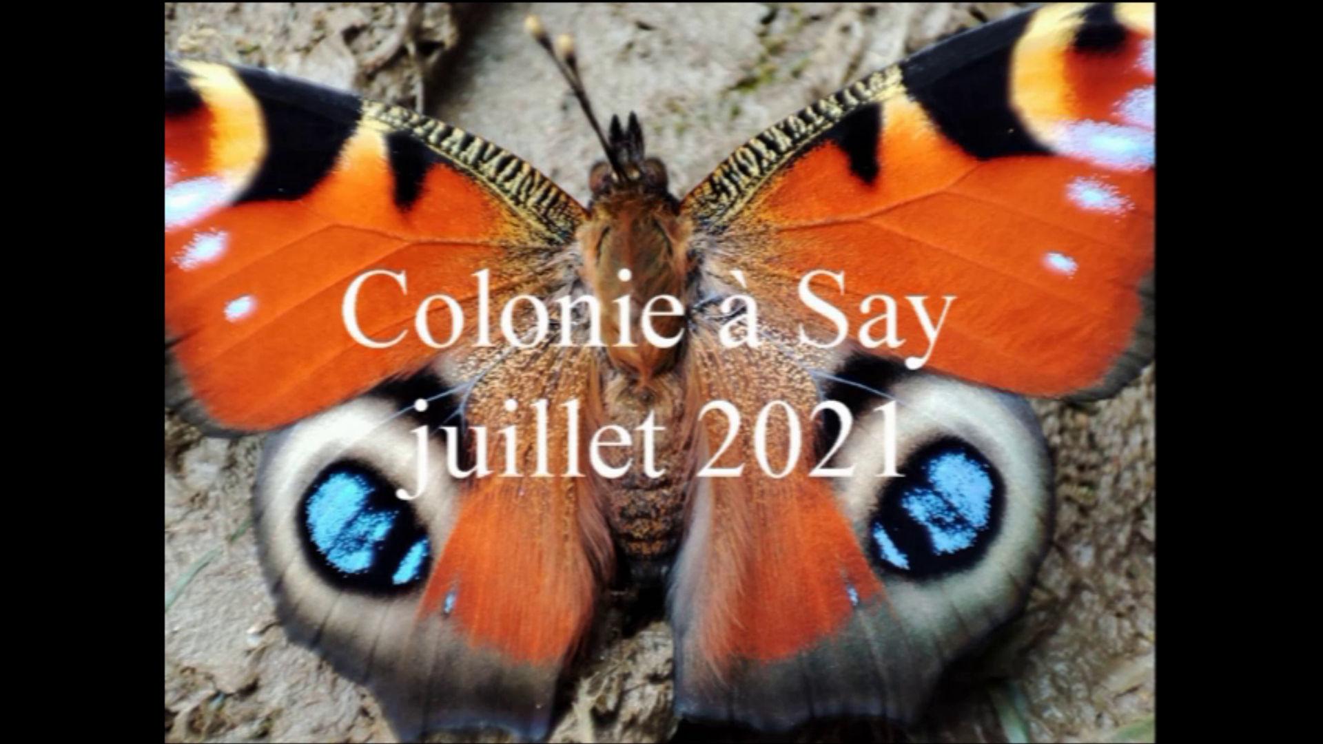 Première colonie de juillet 2021 à Say